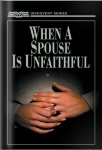 When A Spouse Is Unfaithful