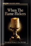 When The Flame Flickers: Rekindling Intimacy In Your Marriage