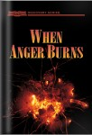 When Anger Burns
