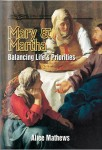 Mary & Martha: Balancing Life's Priorities