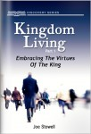 Kingdom Living Part 1 – Embracing The Virtues Of The King
