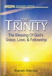 The Trinity: The Blessing of God's Grace, Love, and Fellowship