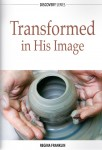 Transformed in His Image
