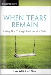 When Tears Remain