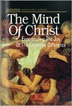 The Mind Of Christ: Celebrating The Joy Of The Christlike Difference