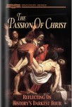 The Passion Of Christ: Reflecting On History's Darkest Hour