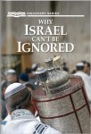 Why Israel Cant Be Ignored