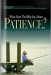 What Does The Bible Say About Patience?