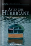 After The Hurricane: A Biblical Response to Calamity