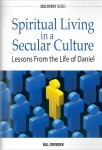Spiritual Living In A Secular Culture