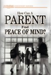 How Can A Parent Find Peace Of Mind?