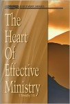 The Heart Of Effective Ministry