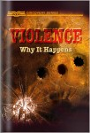Violence: Why It Happens