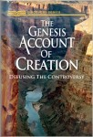 The Genesis Account Of Creation: Defusing The Controversy