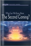 What Can We Know About The Second Coming?