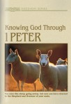 Knowing God Through 1 Peter