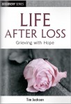 Life After Loss: Grieving with Hope