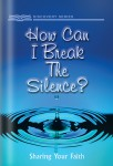 How Can I Break the Silence?